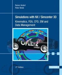 Simulations with NX / Simcenter 3D (inbunden)
