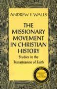 The Missionary Movement in Christian History (häftad)