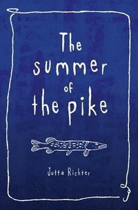 The Summer of the Pike (häftad)