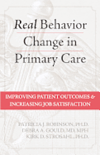 Real Behavior Change in Primary Care (inbunden)
