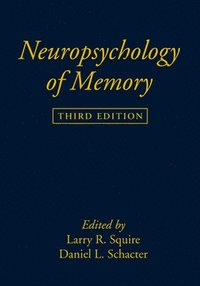 Neuropsychology of Memory, Third Edition (häftad)