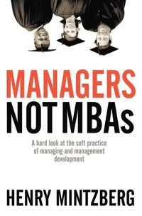 Managers Not MBAs (e-bok)