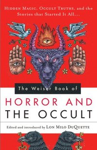 The Weiser Book of Horror and the Occult (häftad)