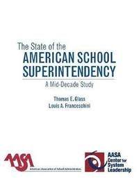 The State of the American School Superintendency (inbunden)