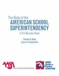 The State of the American School Superintendency (häftad)