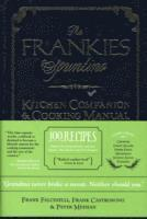 The Frankies Spuntino Kitchen Companion &; Cooking Manual (inbunden)