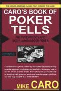 Caro's Book Of Tells, The Body Language And Psychology Of Poker (häftad)