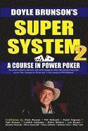 Super System 2: Winning Strategies for Limit Hold'em Cash Games and Tournament Tactics (häftad)