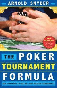 Poker Tournament Formula: New Strategies to Beat No-Limit Hold'em Tournaments (häftad)