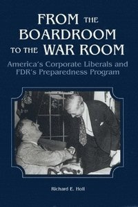 From the Boardroom to the War Room (inbunden)