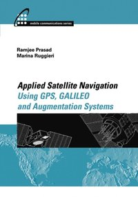 Applied Satellite Navigation Using GPS, GALILEO, and Augmentation Systems (e-bok)
