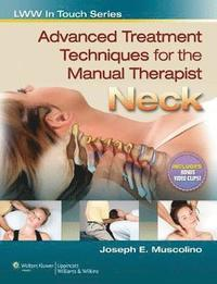 Advanced Treatment Techniques for the Manual Therapist (häftad)