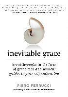 Inevitable Grace: Breakthroughs in the Lives of Great Men and Women: Guides to Your Self-Realizati on (häftad)
