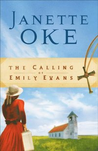 Calling of Emily Evans (Women of the West Book #1) (e-bok)