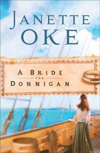 Bride for Donnigan (Women of the West Book #7) (e-bok)