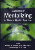 Handbook of Mentalizing in Mental Health Practice (häftad)