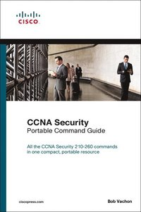 ccna security 210 260 portable command guide bob vachon h ftad rh bokus com ccna portable command guide 4th edition ccna portable command guide 3rd edition pdf