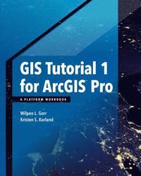 GIS Tutorial 1 for ArcGIS Pro (häftad)