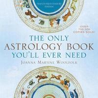 The Only Astrology Book You'll Ever Need (häftad)