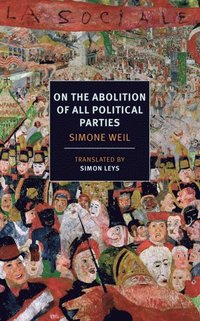 On the Abolition of All Political Parties (e-bok)