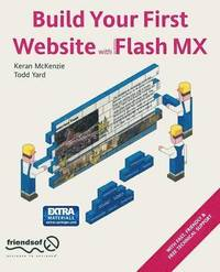 Build Your First Website with Flash MX (häftad)