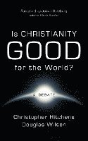 Is Christianity Good for the World? (häftad)
