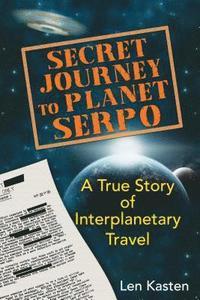 Secret Journey to Planet Serpo (häftad)