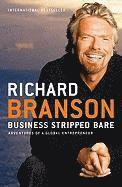 Business Stripped Bare: Adventures of a Global Entrepreneur (häftad)