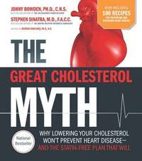 The Great Cholesterol Myth + 100 Recipes For Preventing and Reversing Heart Disease (häftad)