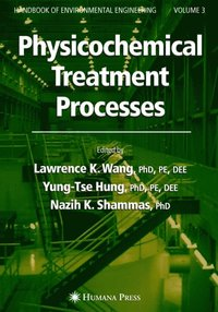 advanced physicochemical treatment processes wang lawrence k shammas nazih k hung yung tse