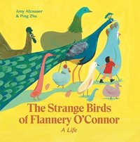 The Strange Birds of Flannery O'Connor (inbunden)