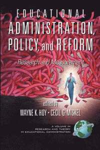 Educational Administration, Policy, and Reform (häftad)