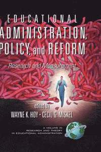 Educational Administration, Policy, and Reform (inbunden)