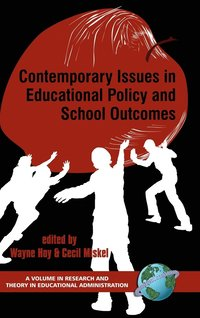 Contemporary Issues in Educational Policy and School Outcomes (inbunden)