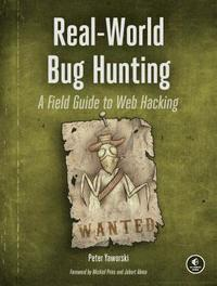 Real-world Bug Hunting (häftad)