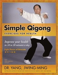 Simple Qigong Exercises for Health (häftad)