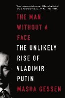 The Man Without a Face: The Unlikely Rise of Vladimir Putin (häftad)