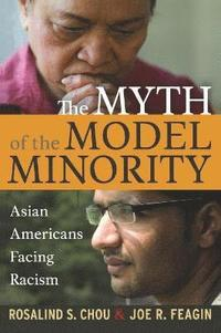 Myth of the Model Minority (häftad)