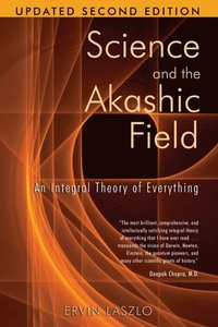 Science and the Akashic Field (e-bok)