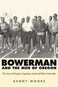 Bowerman And The Men Of Oregon (häftad)