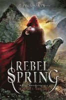 Rebel Spring: A Falling Kingdoms Novel (häftad)