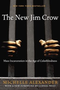 The New Jim Crow (häftad)