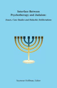 Interface Between Psychotherapy and Judaism (häftad)