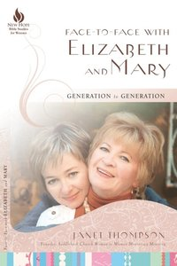 Face-to-Face with Elizabeth and Mary (e-bok)