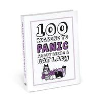 100 Reasons to Panic About Being a Cat Lady (inbunden)