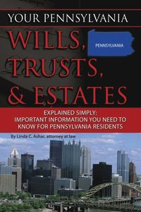 your michigan wills trusts estates explained simply important information you need to know for michigan residents