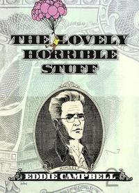 The Lovely Horrible Stuff (inbunden)