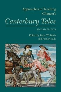 Approaches to Teaching Chaucer's Canterbury Tales (häftad)