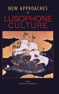 New Approaches to Lusophone Culture (inbunden)
