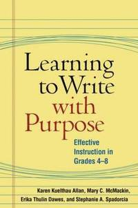 Learning to Write with Purpose (inbunden)